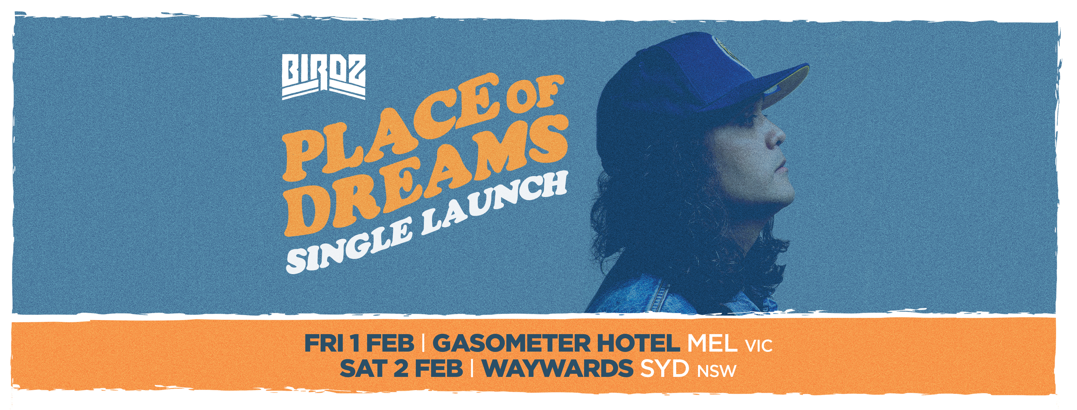 BIRDZ – PLACE OF DREAMS – SINGLE LAUNCH – MELBOURNE