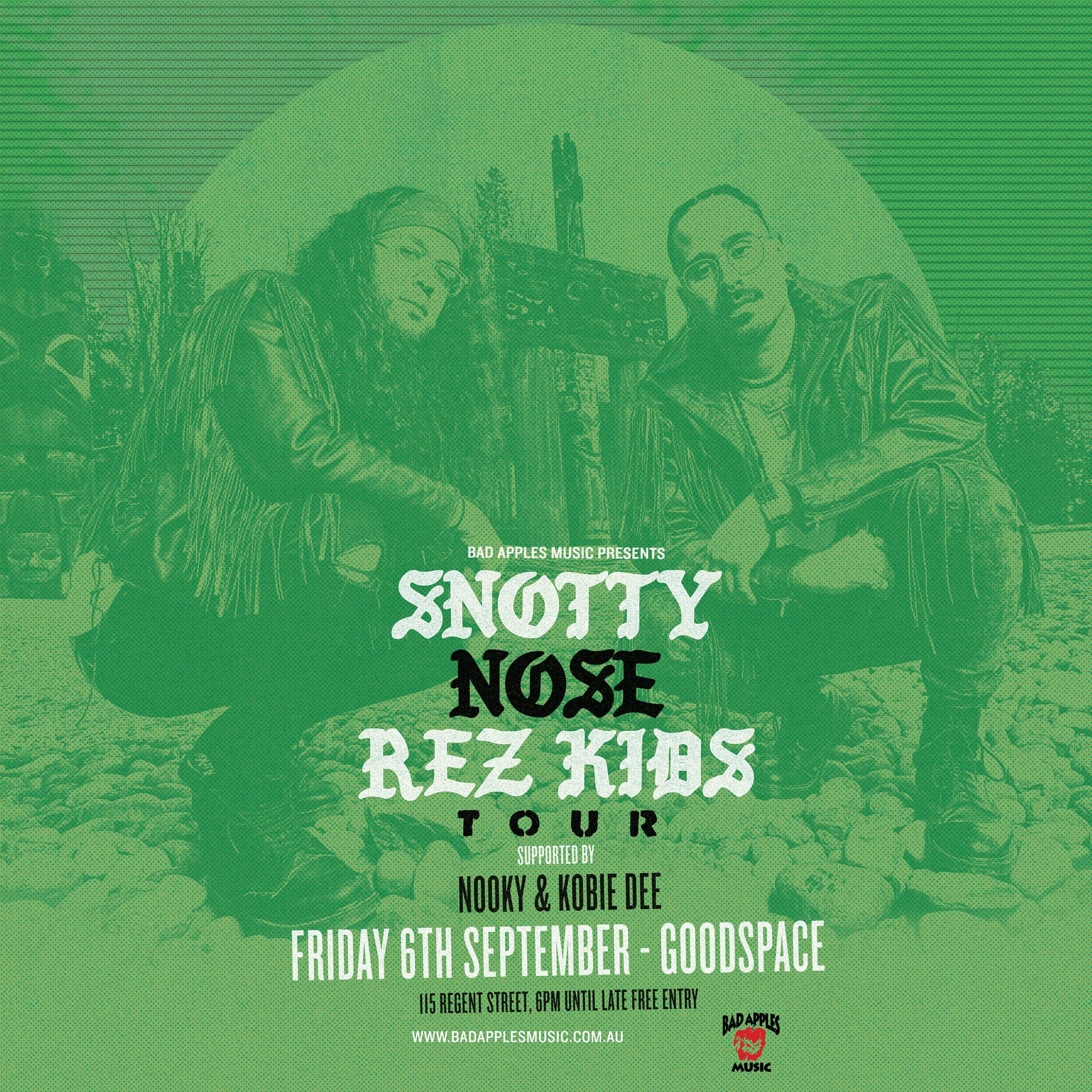 SNOTTY NOSE RES KIDS – SYDNEY
