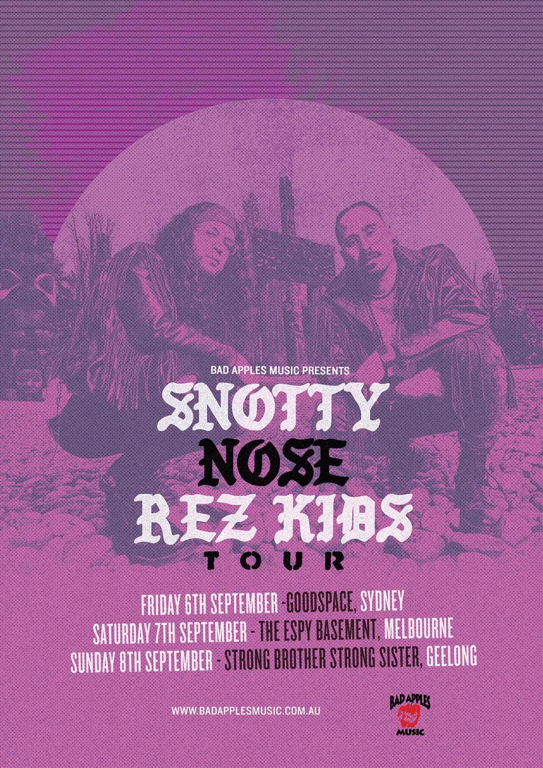 SNOTTY NOSE REZ KIDS TOUR